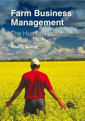 Farm Business Management: The Human Factor - Nuthall, Peter L