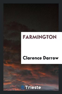 Farmington - Darrow, Clarence