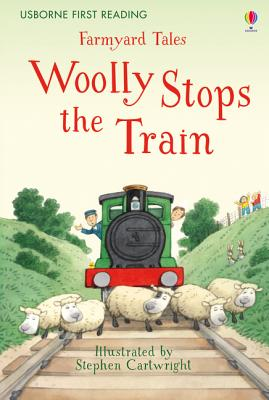 Farmyard Tales Woolly Stops the Train - Amery, Heather