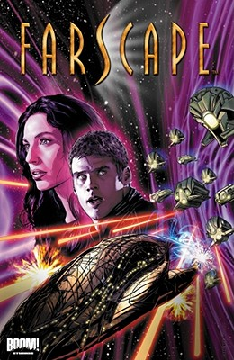 Farscape Vol. 7: War for the Uncharted Territories Part 1 - O'Bannon, Rockne S, and DeCandido, Keith R a