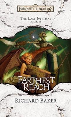 Farthest Reach - Baker, Richard