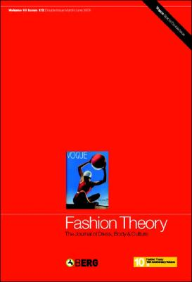 Fashion Theory: The Journal of Dress, Body and Culture: Volume 10, Issue 1 & 2 - Conekin, Becky E (Editor)