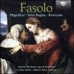 Fasolo: Magnificat; Salve Regina; Ricercates