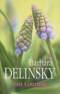 Fast Courting - Delinsky, Barbara