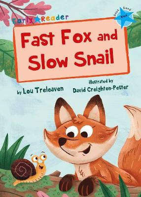 Fast Fox and Slow Snail (Early Reader) - Treleaven, Lou