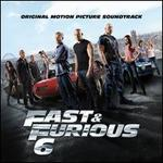 Fast & Furious 6 [Original Motion Picture Soundtrack]