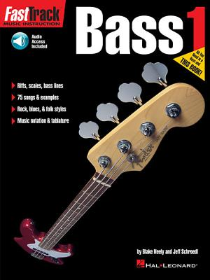 Fast Track: Book 1: Bass - Neely, Blake, and Schroedl, Jeff