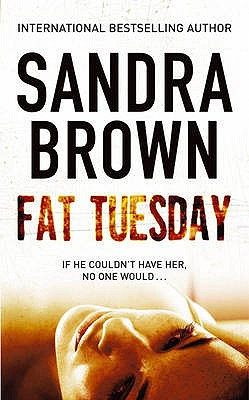 Fat Tuesday - Brown, Sandra