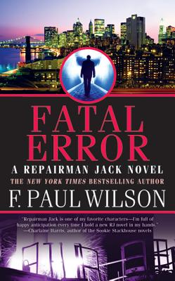 Fatal Error - Wilson, F Paul