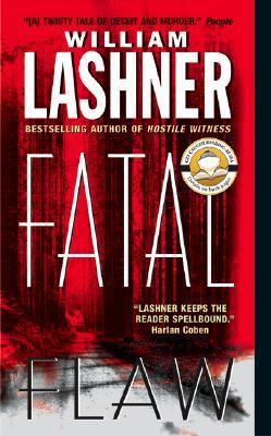 Fatal Flaw - Lashner, William