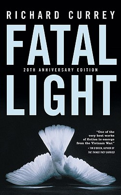 Fatal Light - Currey, Richard