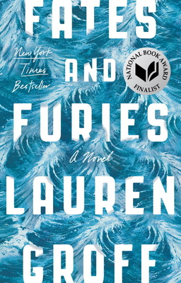 Fates and Furies - Groff, Lauren