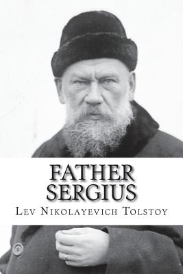 Father Sergius - Tolstoy, Lev Nikolayevich