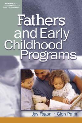 Fathers and Early Childhood Programs - Fagan, Jay, and Palm, Glen