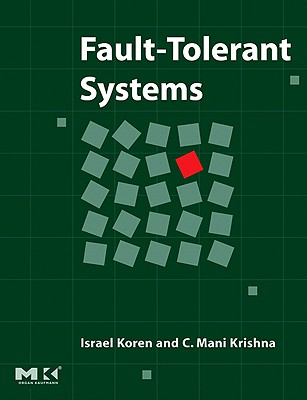 Fault-Tolerant Systems - Koren, Israel
