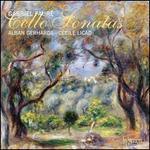 Faur�: Cello Sonatas