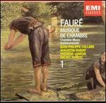 Fauré: Chamber Music, Vol. 1