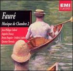 Fauré: Musique de Chambre, Vol. 2