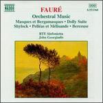 Faur�: Orchestral Music