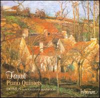 Fauré: Piano Quintets - Anthony Marwood (violin); Domus Ensemble; Krysia Osostowicz (violin); Richard Lester (cello); Susan Tomes (piano);...