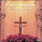Fauré: Requiem & Choral Favorites