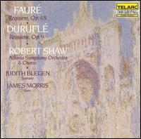 Fauré: Requiem, Op.48; Duruflé: Requiem, Op.9 - James Morris (vocals); Judith Blegen (soprano); Atlanta Symphony Orchestra & Chorus; Robert Shaw (conductor)