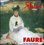 Fauré: The Two Piano Quartets