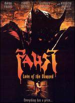 Faust, Love of the Damned - Brian Yuzna