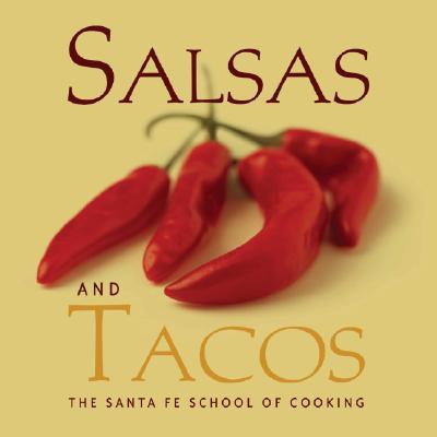 Favorite Salsas and Tacos - Curtis, Susan D