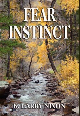 Fear Instinct - Nixon, Larry