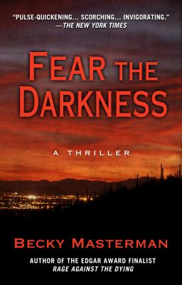 Fear the Darkness: A Thriller - Masterman, Becky