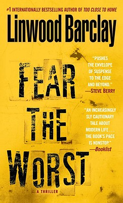 Fear the Worst - Barclay, Linwood