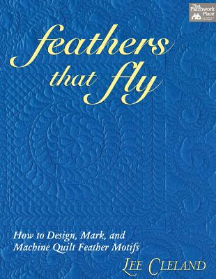 Feathers That Fly - Cleland, Lee