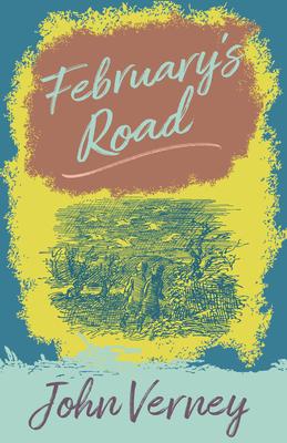 February's Road - Verney, John