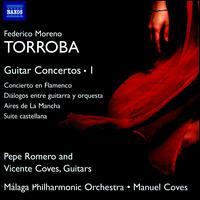 Federico Moreno Torroba: Guitar Concertos, Vol. 1 - Pepe Romero (guitar); Vicente Coves (guitar); Malaga Philharmonic Orchestra; Manuel Coves (conductor)