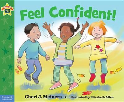 Feel Confident! - Meiners, Cheri J, Ed