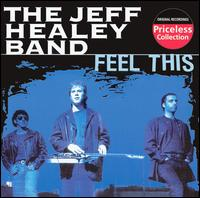 Feel This - Jeff Healey