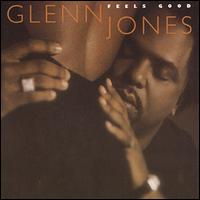 Feels Good - Glenn Jones