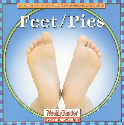 Feet/Pies - Klingel, Cynthia, and Noyed, Robert B, and Andersen, Gregg (Photographer)