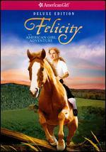 Felicity: An American Girl Adventure [Deluxe Edition]