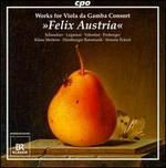 Felix Austria: Works for Viola da Gamba Consort