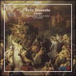 Felix Draeseke: Lieder