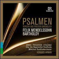 Felix Mendelssohn Bartholdy: Psalmen Verleih uns Frieden Gnädiglich - Hanne Weber (alto); Johanna Winkel (soprano); Julian Prégardien (tenor); Kre?imir Stra?anac (bass baritone);...
