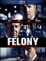 Felony [Blu-ray]