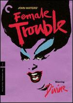 Female Trouble [Criterion Collection]