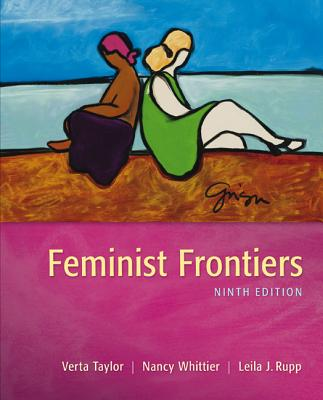 Feminist Frontiers - Taylor, Verta, and Rupp, Leila J., and Whittier, Nancy