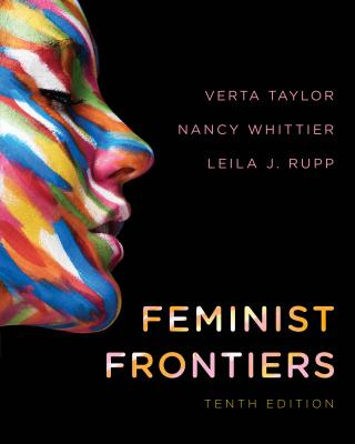 Feminist Frontiers - Taylor, Verta (Editor), and Whittier, Nancy (Editor), and Rupp, Leila J (Editor)