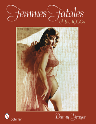 Femmes Fatales of the 1950s - Yeager, Bunny