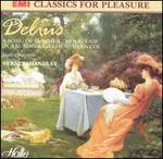 Ferderick Delius: A Song of Summer; Brigg Fair; In a Summer Garden; Eventyr