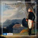 Ferdinand Ries: Concert Overtures